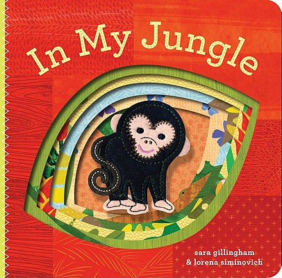 In My Jungle By Gillingham, Sara/ Siminovich, Lorena (ILT)